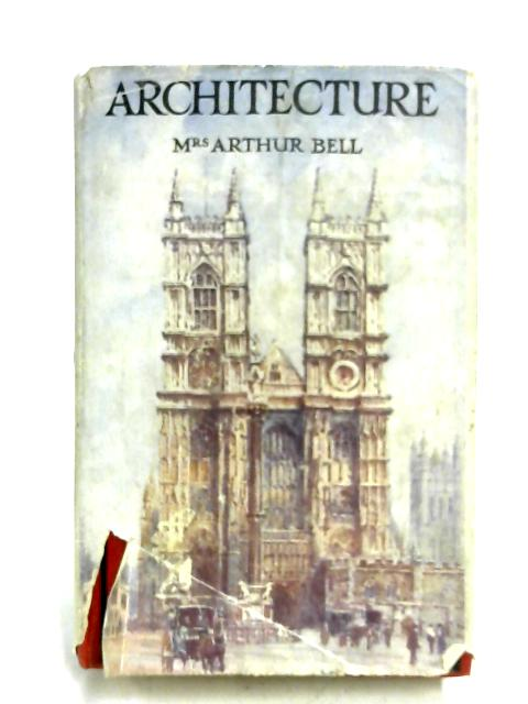Architecture by Mrs. Arthur Bell