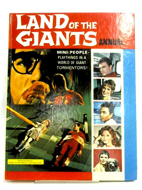 Land Of The Giants Annual by Anon