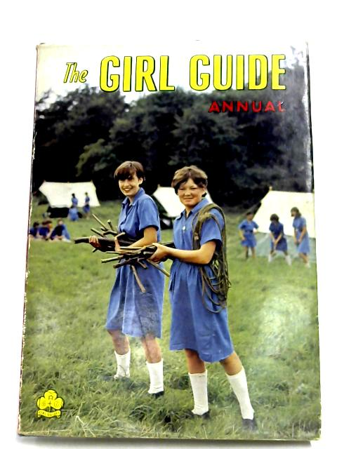 The Girl Guide Annual 1966 By Girl Guides Association