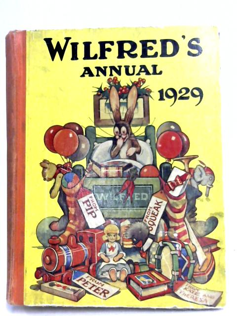 Wilfred's Annual 1929 by Uncle Dick (Editor)
