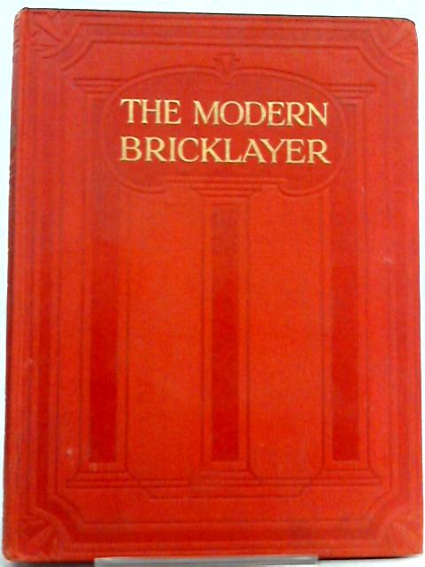 The Modern Bricklayer Volume III by W. Frost