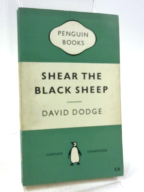 Shear the Black Sheep by David Dodge