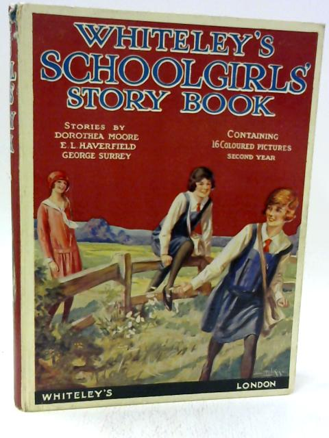 Whiteley's Schoolgirls' Story Book by Various