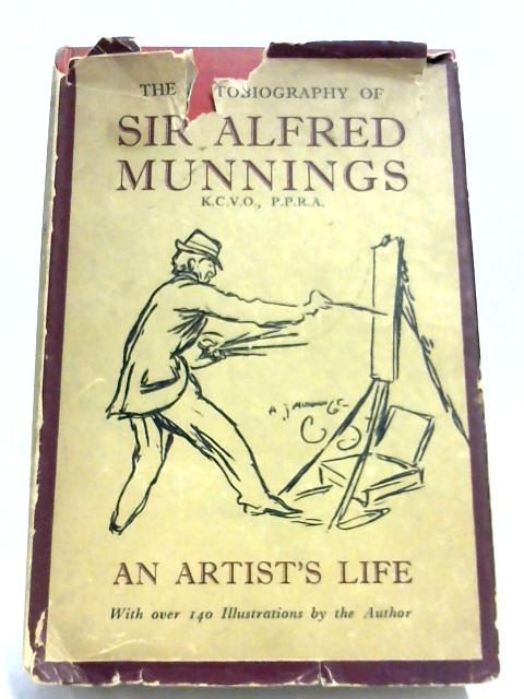 An Artist's Life by Alfred Munnings