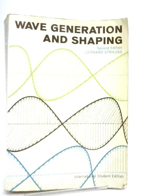 Wave Generation and Shaping by L. Strauss