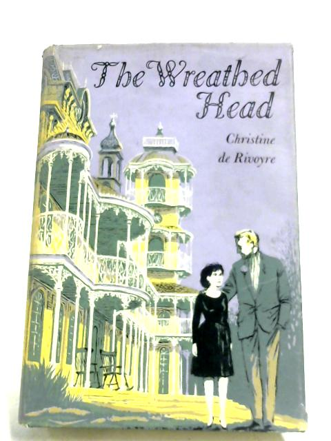 The Wreathed Head By Christine De Rivoyre