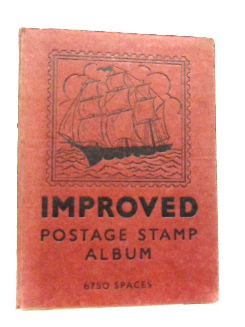 The Improved Postage Stamp Album By Anon