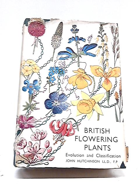 British Flowering Plants By John Hutchinson