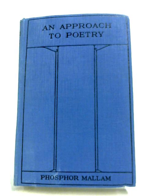 An Approach To Poetry by Phosphor Mallam