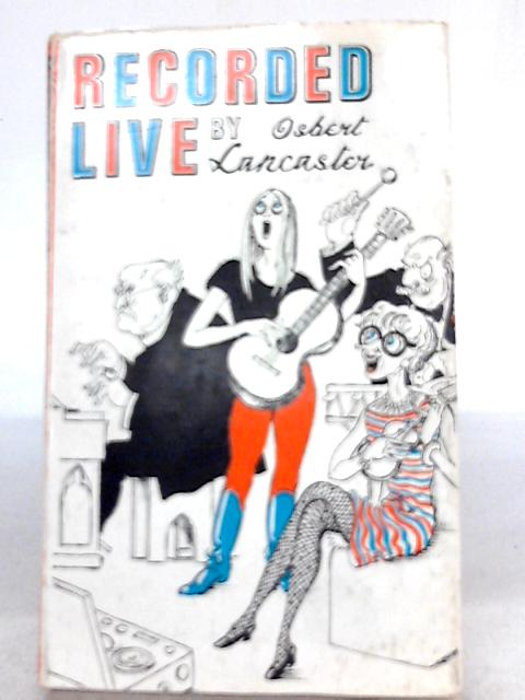 Recorded Live By Osbert Lancaster