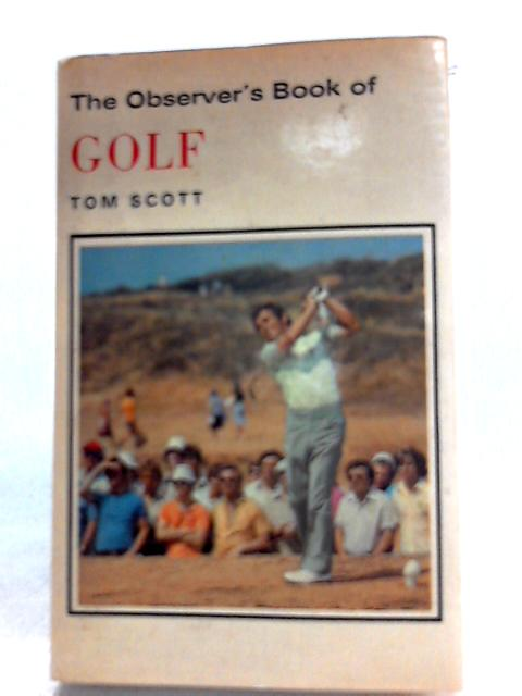 The Observer's Book of Golf No.58 by Tom Scott