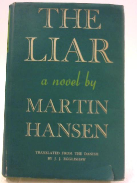 The Liar by Martin A. Hansen
