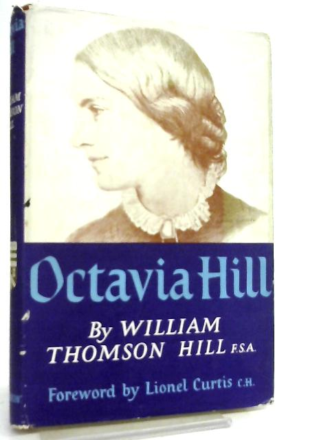 Octavia Hill By William Thomas Hill