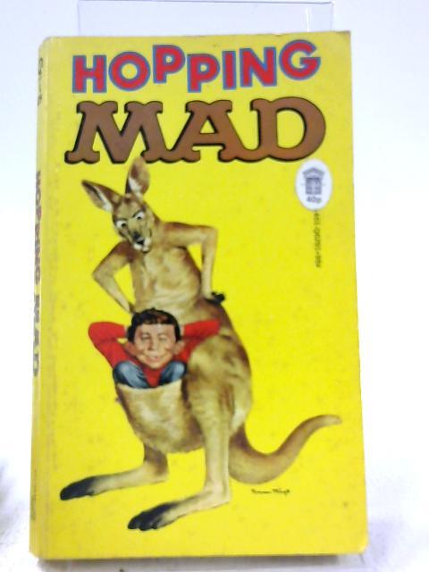 Hopping Mad By Albert B. Feldstein Ed.
