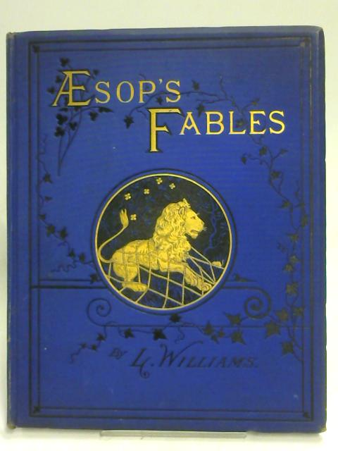 Aesop's Fables Part I By L. Williams