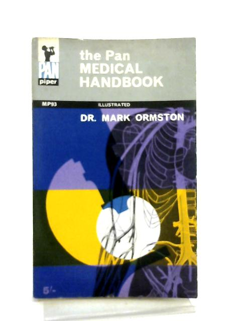 The Pan Medical Handbook By Dr. Mark Ormston