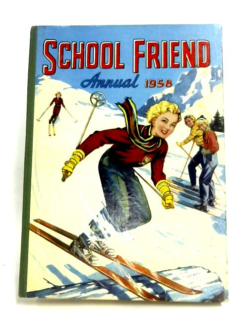 School Friend Annual 1958 by Anon