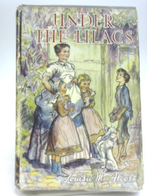 Under the Lilacs By Louisa M Alcott