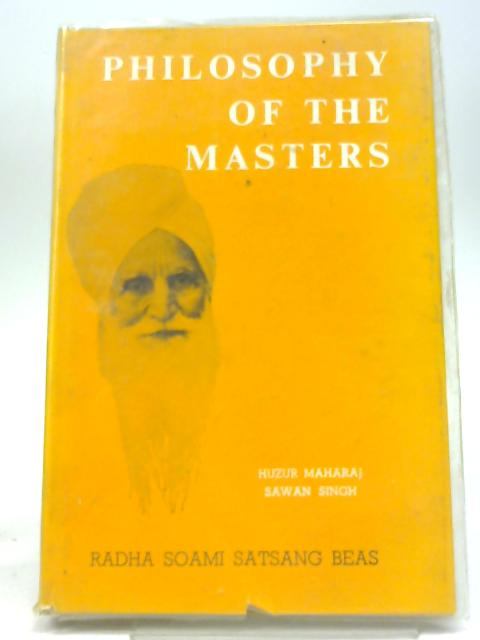 Philosophy of the Masters (Gurmat Sidhant) by Hazur Maharaj Sawan Singh Ji