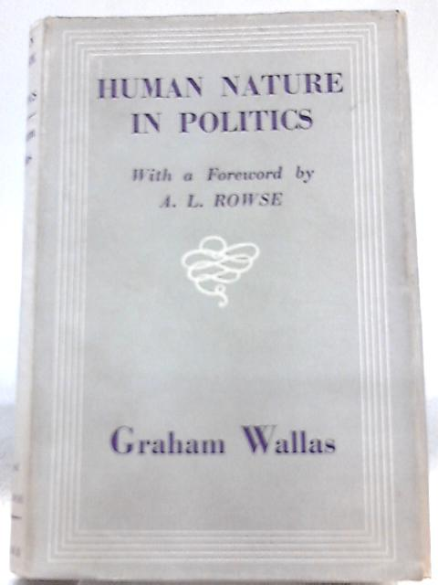 Human Nature in Politics by Graham Wallas