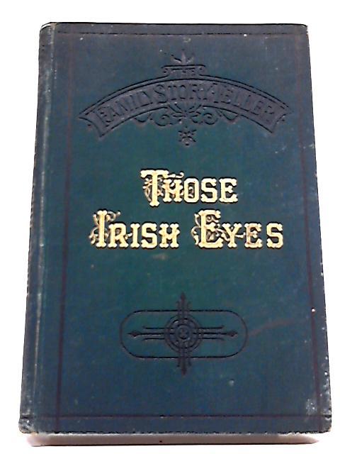Those Irish Eyes! By Anon