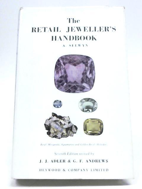 The Retail Jeweller's Handbook By Arnold Selwyn