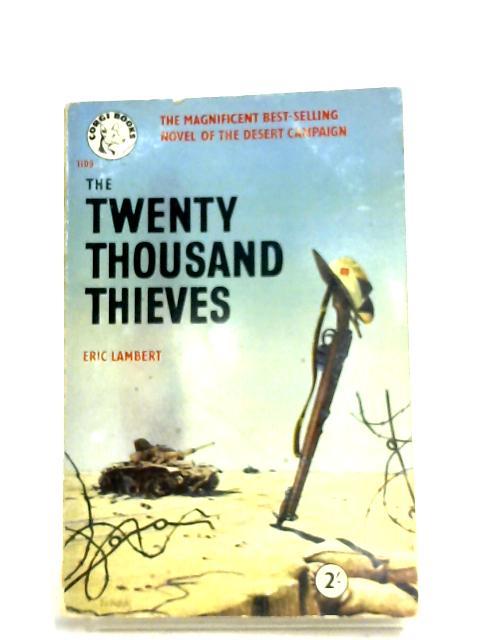 The Twenty Thousand Thieves By Eric Lambert