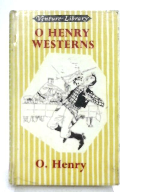 O. Henry Westerns By O. Henry