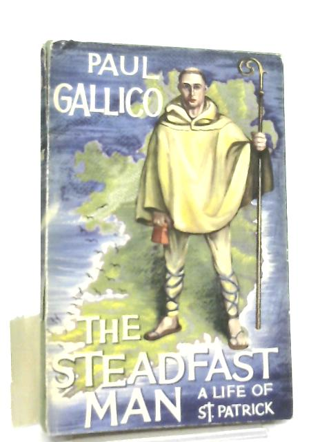 The Steadfast Man By Paul Gallico