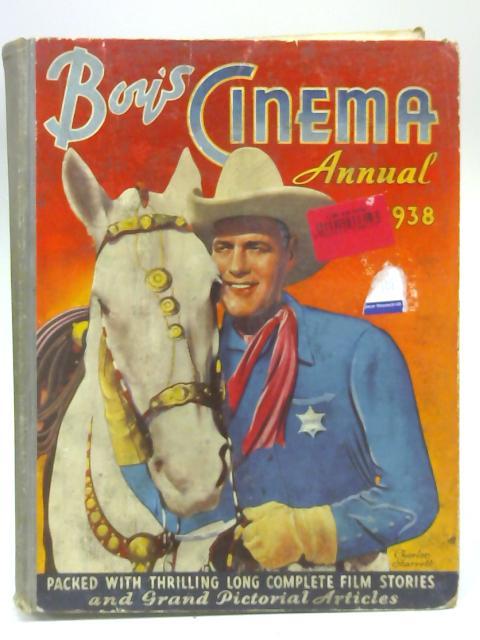 Boy's Cinema Annual, 1938 By Anon