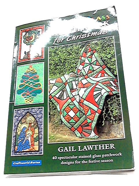 Stained Glass Patchwork for Christmas by Gail Lawther