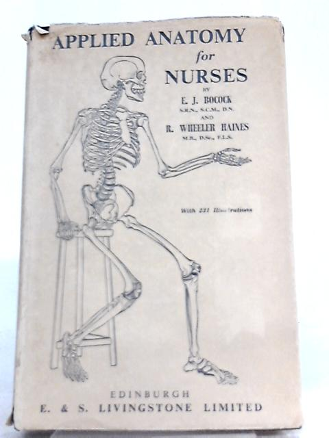 Applied Anatomy for Nurses By E J Bocock
