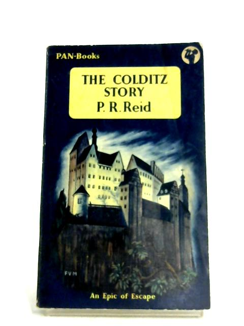 The Colditz Story by P. R .Reid