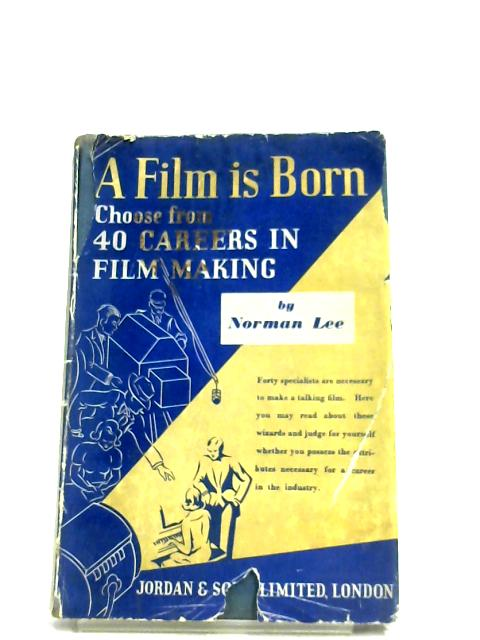 A Film Is Born By Norman Lee