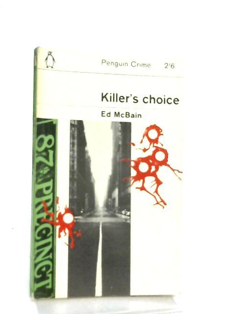 Killer's Choice By Ed McBain