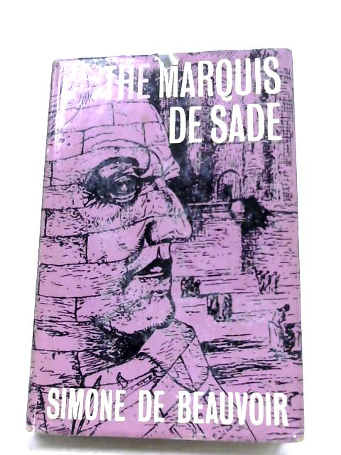 The Marquis De Sade By Simone De Beauvoir