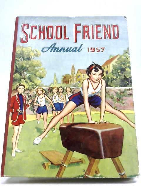 School Friend Annual 1957 by Anon