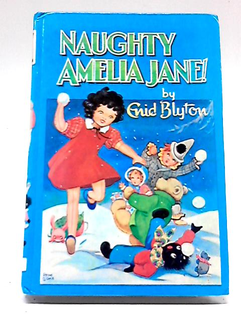 Naughty Amelia Jane by Enid Blyton