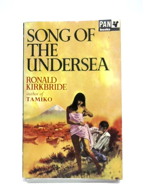 Song Of The Undersea By Ronald Kirkbride