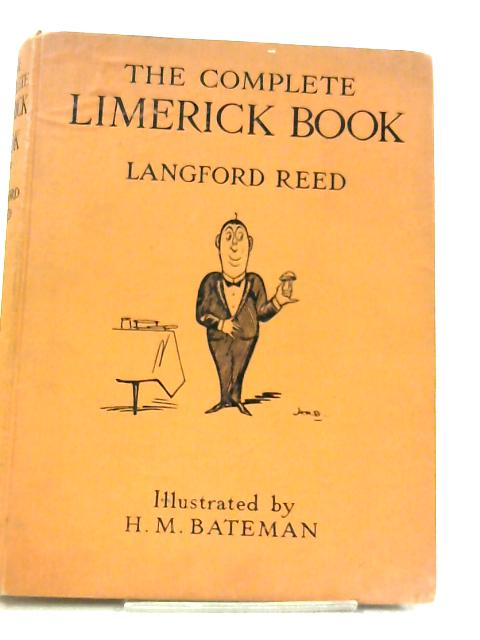 The Complete Limerick Book by Langford Reed