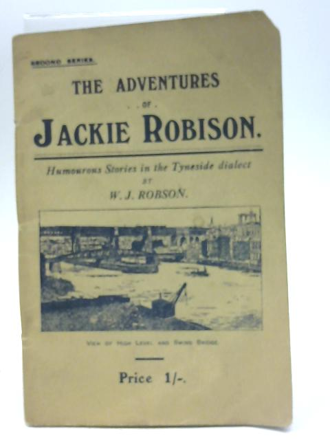 The Adventures Of Jackie Robison by W J Robson