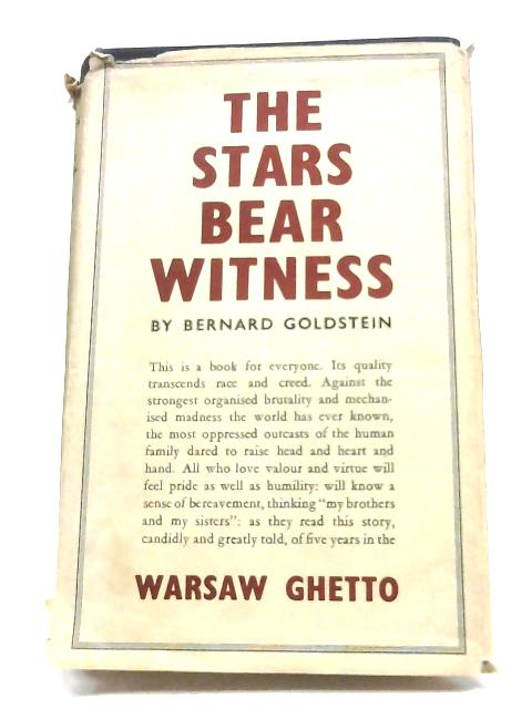 The Stars Bear Witness By Bernard Goldstein