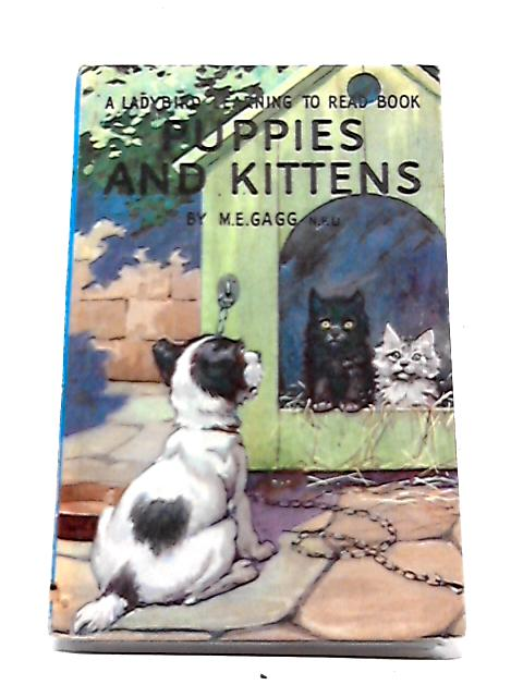 Puppies and Kittens by M.E. Gagg