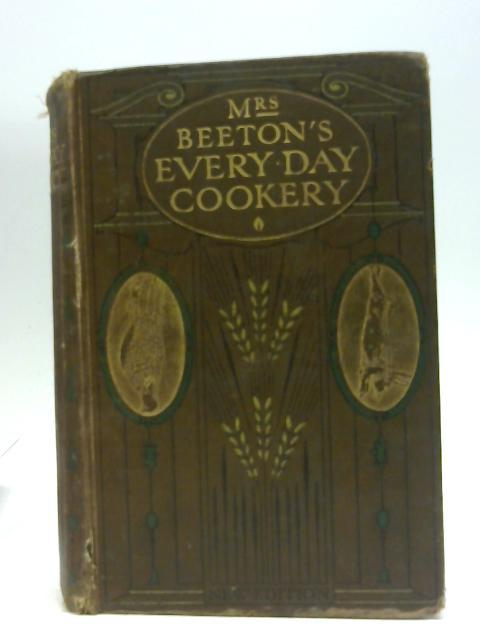 Mrs. Beeton's Every-Day Cookery By Beeton, Isabella Mary