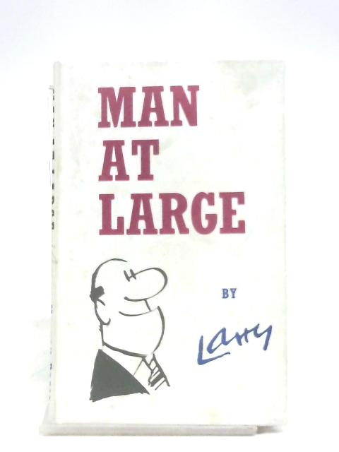 Man At Large by Larry