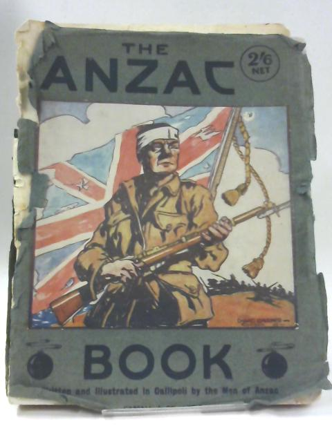 The Anzac Book By Men of Anzac