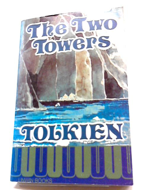 Lord of the rings: the two towers v. 2 by J. R. R. Tolkien