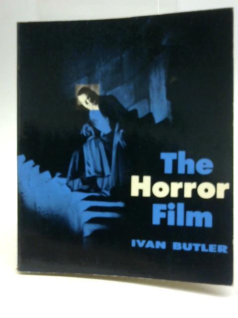 The Horror Film By Ivan Butler