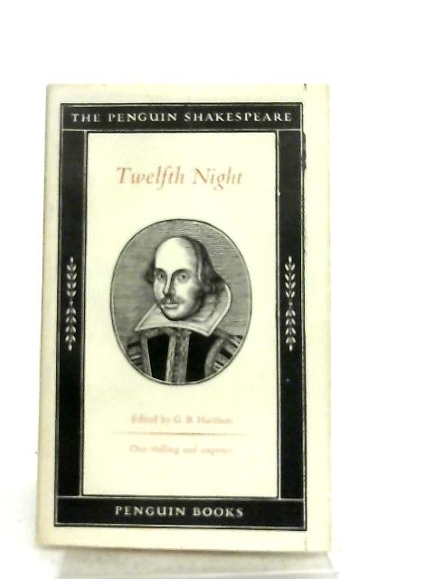 Twelfth Night, The Penguin Shakespeare by G. B. Harrison