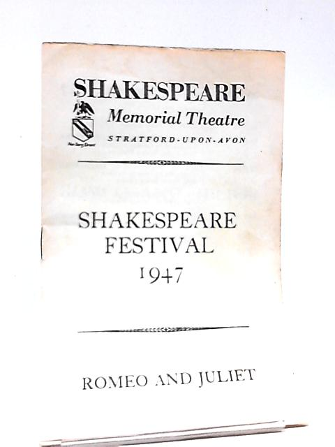 Romeo and Juliet, Shakespeare Memorial Theatre (Shakespeare Festival 1947) By Anon